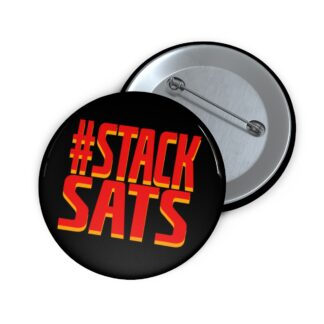 Stack Sats Bitcoin Pin Button